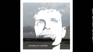 This grey city • Isolation (Joy Division cover)