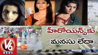 Star Actresses have not donated single rupee for Chennai Floods