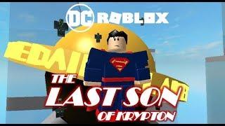 [DC ROBLOX] The Last Son Of Krypton