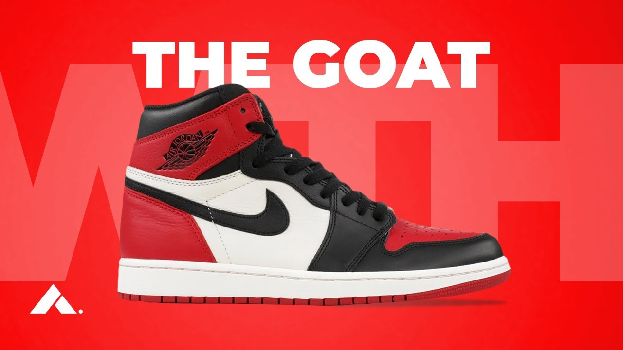 Why JORDAN 1s are the BEST SNEAKER OF ALL TIME | WTH
