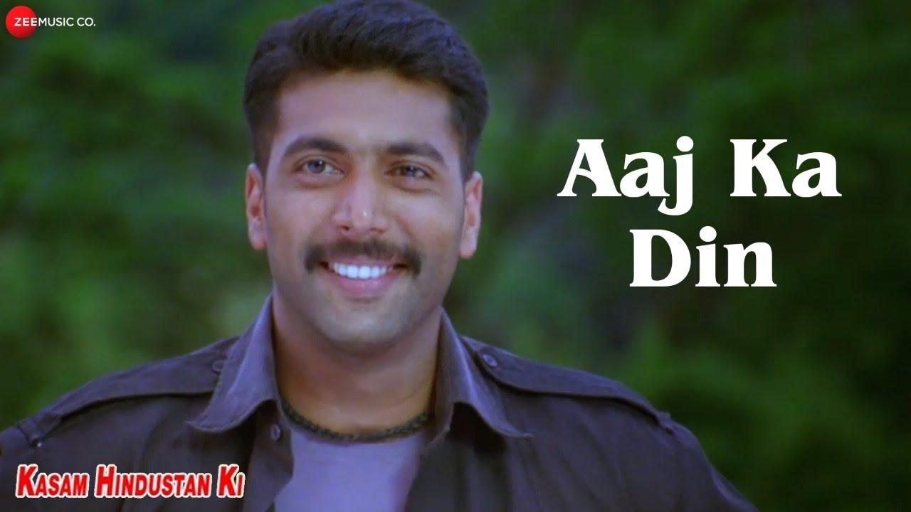 Download Aaj Ka Din | Kasam Hindustan Ki | Jayam Ravi & Vasundhara Kashyap,