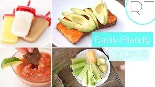 Easy & Healthy Family Snacks + Treats