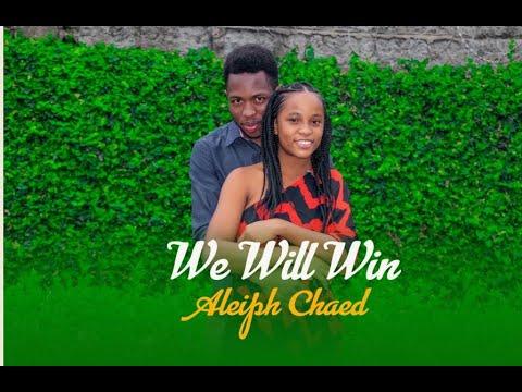 Download #aleiphchaed#motivationalpoem#kenyanpoems We Will Win _  Aleiph Chaed  (Official Poem Video)