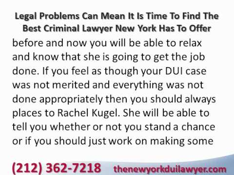 Legal Problems Can Mean It Is Time To Find The Best Criminal Lawyer New York Has To Offer