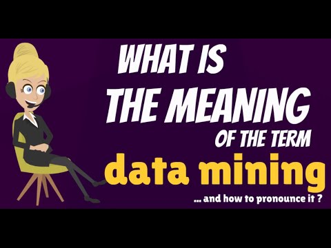 What is DATA MINING? What does DATA MINING mean? DATA MINING meaning, definition & explanation