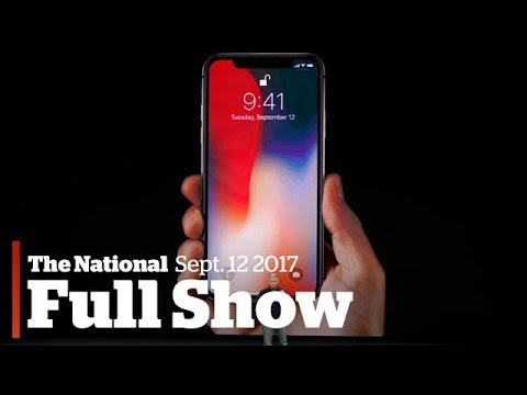 The National for Tuesday September 12, 2017: Irma recovery, iPhone X, Rohingya refugees
