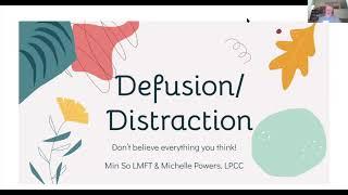 7/22: Defusion / Distraction