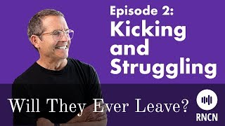 The (Parenting) Struggle is Real! | Will They Ever Leave? Episode 2