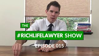 #RichLifeLawyer Show 015: Three Qualities of Financially Successful People
