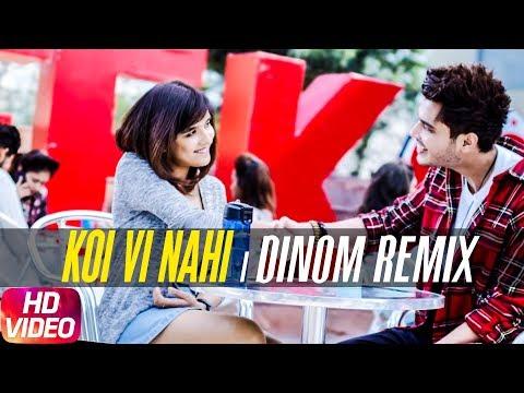 Koi Vi Nahi | DINOM Remix | Shirley Setia | Gurnazar | Latest Remix Song 2018
