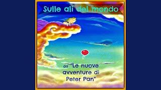 """Sulle ali del mondo (Theme from """"Le nuove avventure di Peter Pan"""")"""