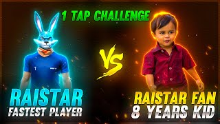 8 Years Boy Challenge Raistar  | 1 Tap Shot Clash Squad 1 vs 1 | Garena Free Fire