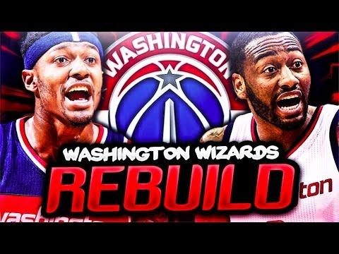 REBUILDING THE WASHINGTON WIZARDS! NBA 2K17 MY LEAGUE