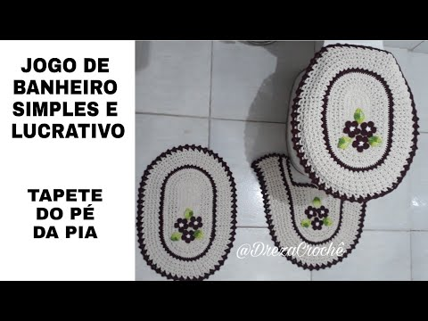 JOGO DE BANHEIRO DE CROCHÊ SIMPLES E LUCRATIVO - PARTE 1 - TAPETE DO PÉ DA PIA
