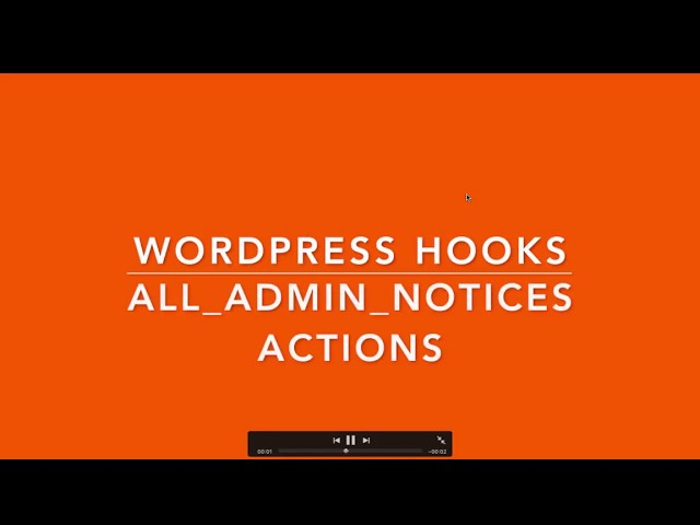 WordPress Hooks Actions all admin notices Part - 9 Example