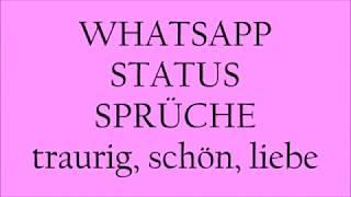 Sprüche für deinen Whatsapp Status #9 (süss, traurig, liebe, schön)