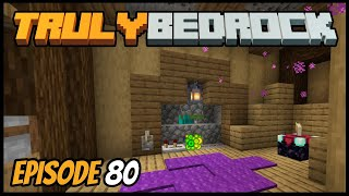 Fully AFK XP Farm And Fixed Memory! - Truly Bedrock (Minecraft Survival Let's Play) Episode 80