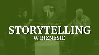 Opowiadanie w reklamie i biznesie - Adam Pioch | ASBiROTV