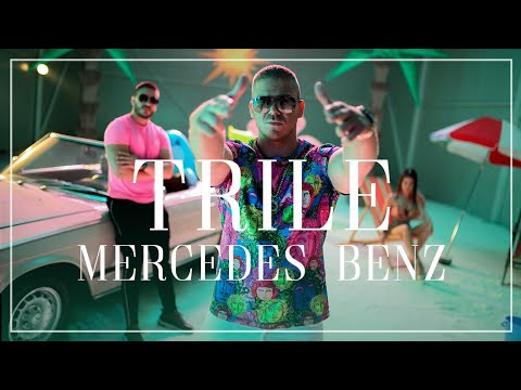 TRILE – MERCEDES BENZ (OFFICIAL VIDEO) 2019
