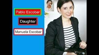 Manuela Escobar fate after death of drug lord Pablo Escobar; What happened to her?