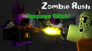 How To Do The Respawn Glitch | Roblox Zombie Rush *Easy*