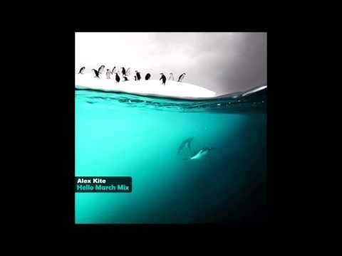 Alex Kite - Hello March Mix 2017 (Progressive Set)