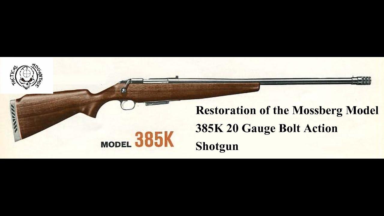 Mossberg Model 385k Bolt Action Shotgun Restoration Pt 1