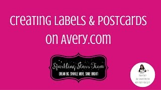 Creating Labels & Postcards on the Avery website.