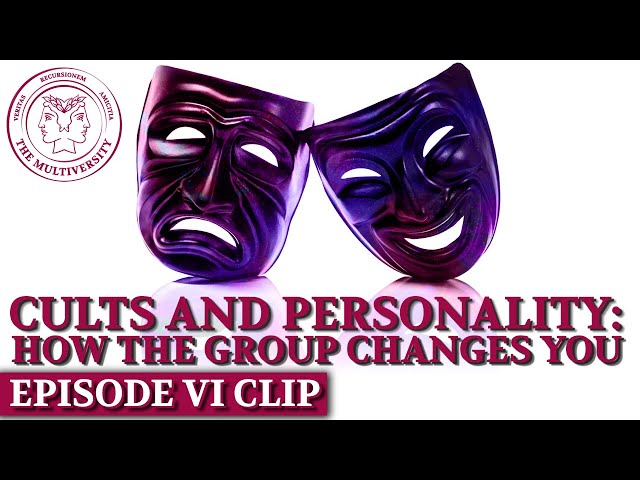 Cults and Personality: How The Group Changes You