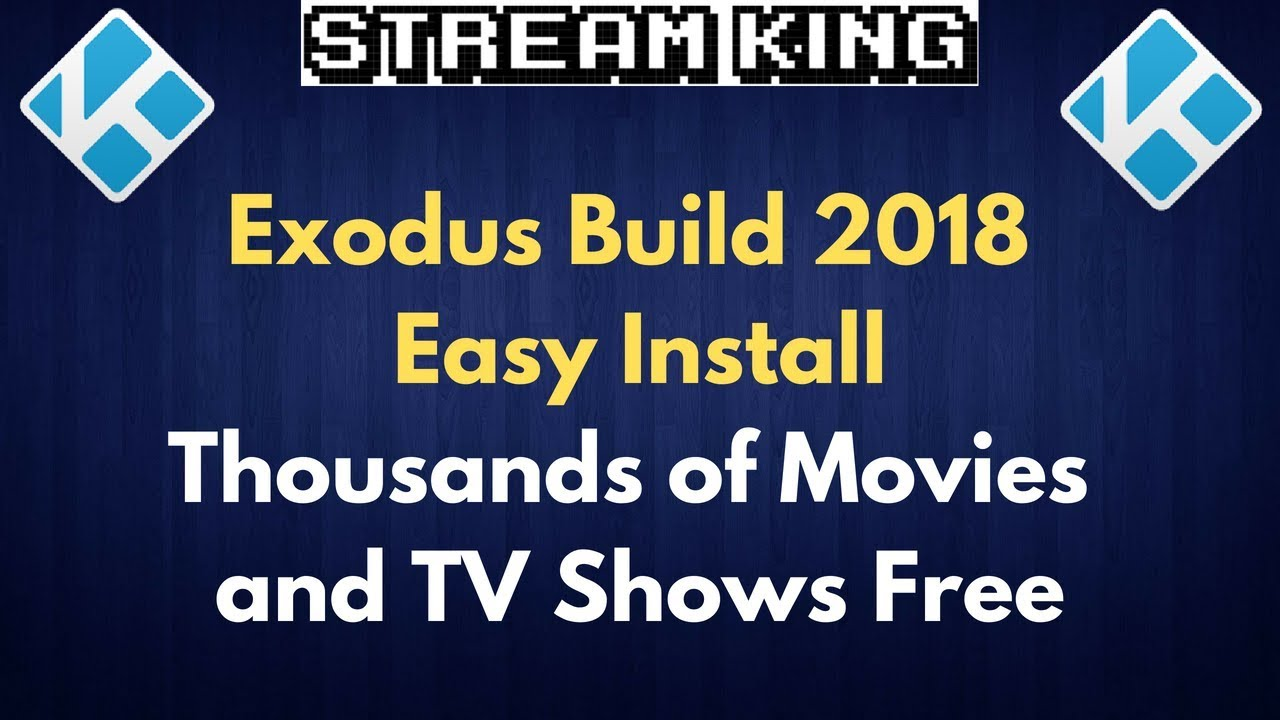 How to Install Exodus 2018 on Kodi  It's Back and Better Than Ever