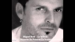 Miguel Bosé - La belleza