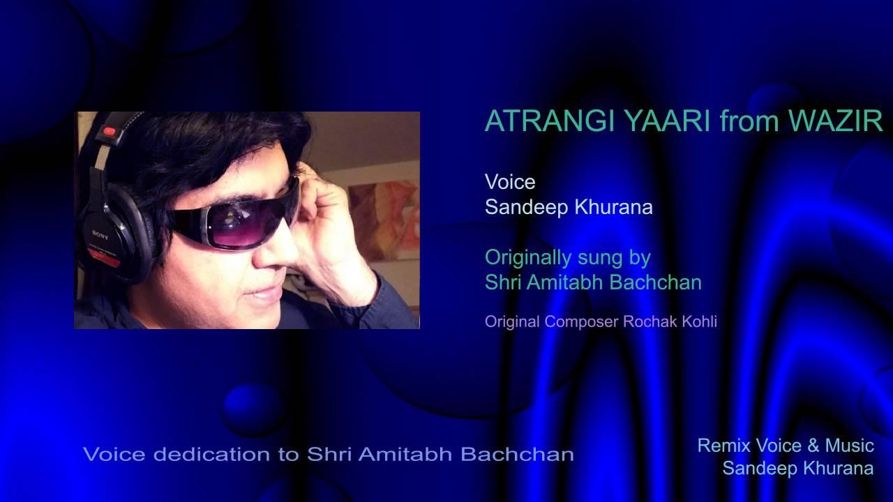 Atrangi Yaari LYRICAL VIDEO Song   WAZIR   Amitabh ...