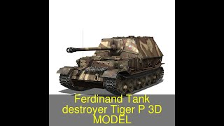 3D Model of Ferdinand Tank destroyer - Tiger (P) - 231 Review