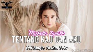 Tentang Kau dan Aku (Official Lyrics Video) | Ost Magic Tasbih Sctv