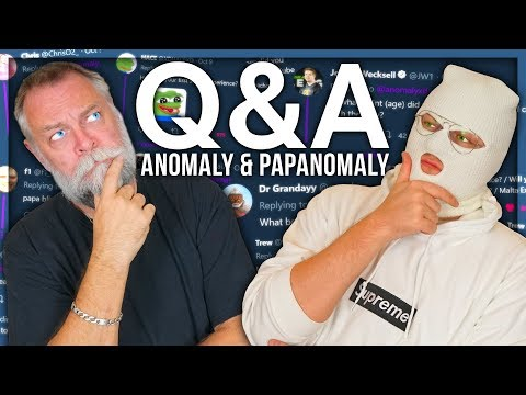 ANOMALY AND PAPANOMALY Q&A