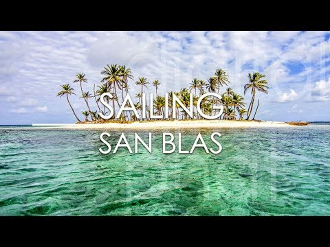 Sailing San Blas Islands from Panama to Colombia