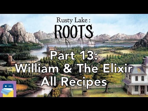 Rusty Lake Roots Walkthrough Part 13 William The Elixir All Alchemy Recipes