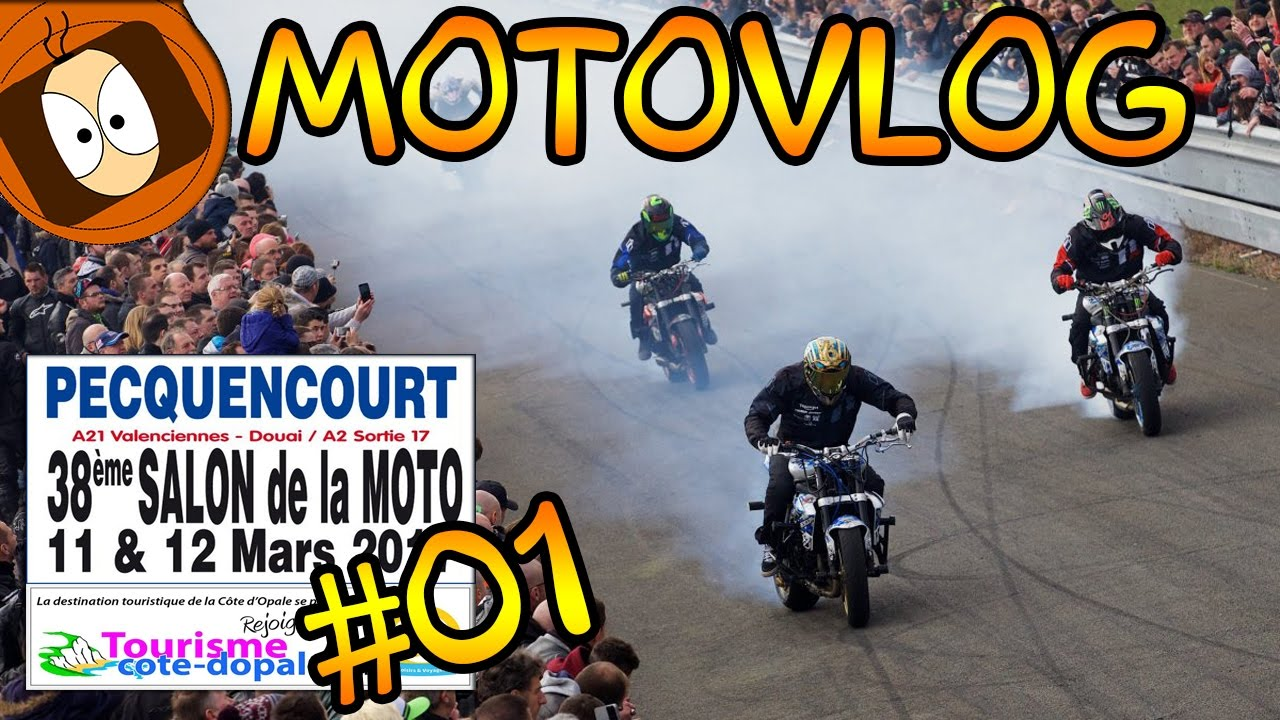 on va au salon de la moto 2017 motovlog pecquencourt