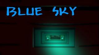 Historia original de Blue Sky (Avance)