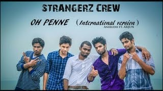 Cover images Oh penne penne- Anirudh ft. Arjun from Vanakam Chennai Choreographed by Strangerz Crew
