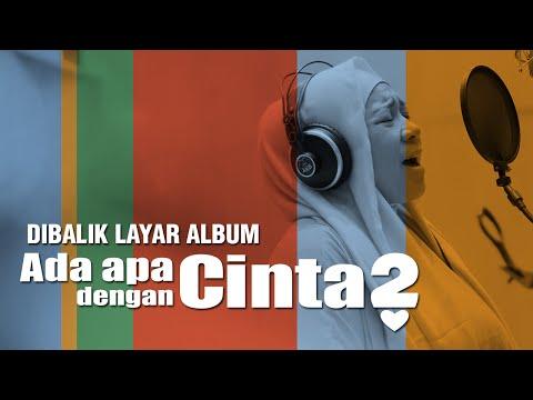 Behind The Scene  - Pembuatan Album OST AADC 2