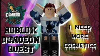 Roblox Dungeon Quest Grind for cosmetics!