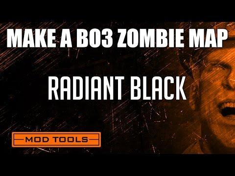 Black Ops 3 Mod Tools Zombies Tutorial - Radiant Black Tutorial