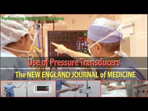 The NEW ENGLAND JOURNAL of MEDICINE   Use of Pressure Transducers  Performing Medical Procedures