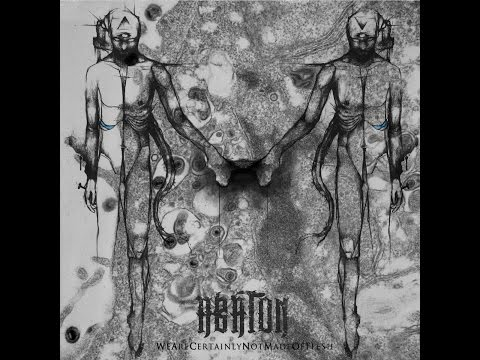 ABATON-We are certainly not made of flesh