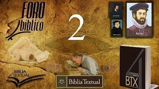 Foro Bíblico 2 - Periodo Pre Crítico del Nuevo Pacto.