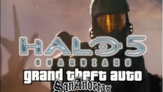 Halo 5 Guardians GTA san andreas- Loquendo: Trailer 4# Master Chief