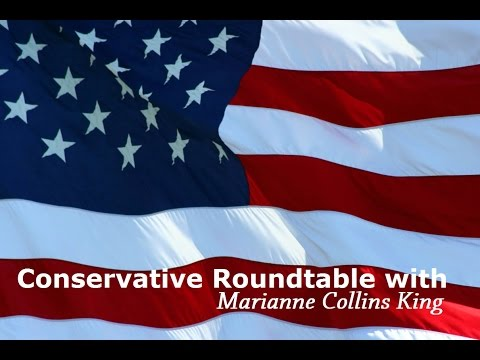 Conservative Roundtable with Marianne Collins King