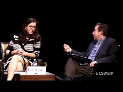 UCSB Economic Forecast Project Panel Discussion and Peter Rupert