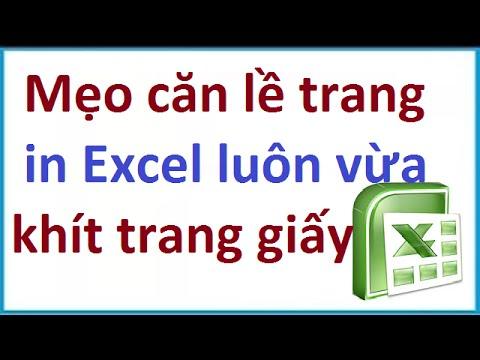 Cách căn nhanh trang in Excel luôn vừa khít trang giấy